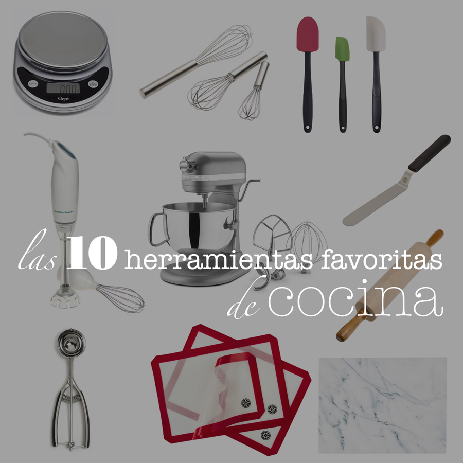 10 herramientas favoritas de cocina the sweet molcajete for Herramientas cocina